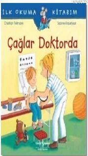 Çağlar Doktorda; İlk Okuma Kitabım