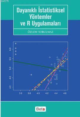 Dayanıklı İstatistiksel Yöntemler Ve R Uygulamaları
