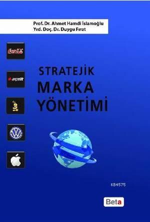 Stratejik Marka Yönetimi.
