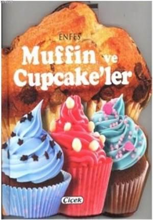 Enfes Muffin Ve Cu ...