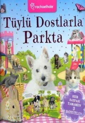 3 D-Lisanslı Kitaplar - Tüylü Dostlarla Parkta