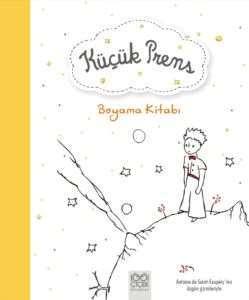 Küçük Prens Boyama Kitabı Antoine De Saint Exupery