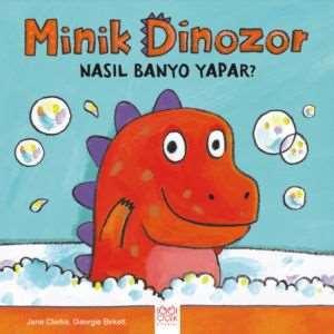 Minik Dinozor <br/>Nasıl Banyo Y ...