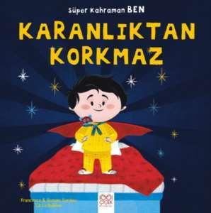 Süper Kahraman Ben ...