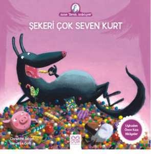 Şekeri Çok Seven <br/>Kurt