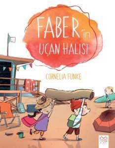 Faber'in Uçan Halı ...