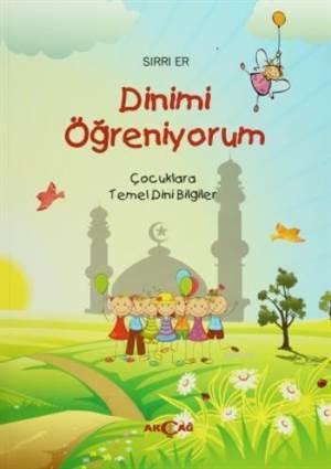 Dinimi Öğreniyorum; Çocuklara Temel Dini Bilgiler