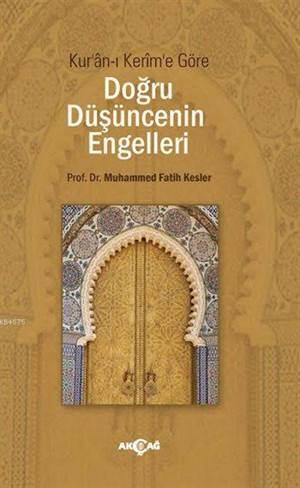Kur'ân-I Kerim'e Göre Doğru Düşüncenin Engelleri