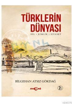 Türklerin Dünyası; Dil - Kimlik - Siyaset