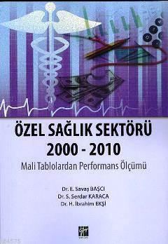 Özel Sağlık Sektörü 2000-2010