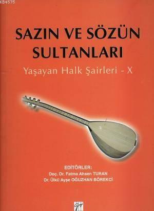 Sazın Ve Sözün Sultanları; Yaşayan Halk Şairleri - X