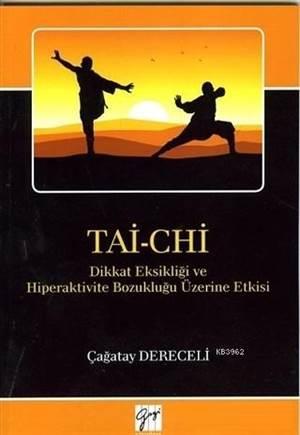 Tai-Chi; Dikkat Eksikliği Ve Hiperaktivite Bozukluğu Üzerine Etkisi