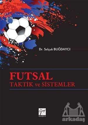 Futsal Taktik Ve Sistemler