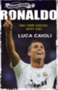 Ronaldo - Luca <br/>Caioli