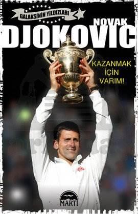 Novak Djokovic - <br/>Kazanmak İçin ...