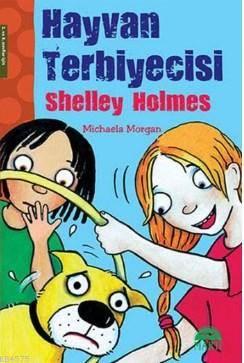 Hayvan Terbiyecisi Shelley Holmes; 2. ve 3. Sınıflar İçin