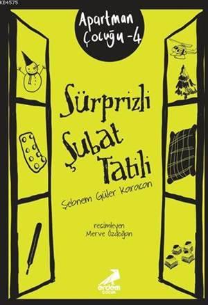 Sürprizli Şubat Tatili; Apartman Çocuğu 4