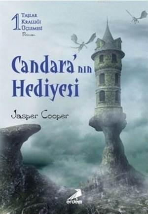 Candara'nın Hediyesi; Taşlar Krallığı Üçlemesi 1