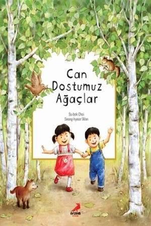 Can Dostumuz Ağaçlar
