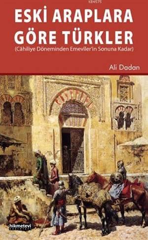 Eski Araplara Göre Türkler
