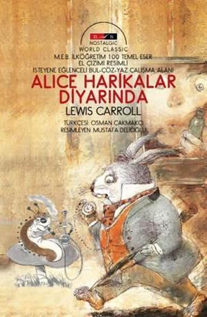 Alice Harikalar Diyarında; Nostalgic