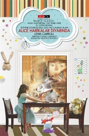 Alice Harikalar Diyarında; Timeless