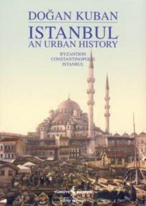 Istanbul an Urban<br/>History (İngi ...