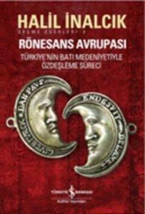 Rönesans Avrupası; ...