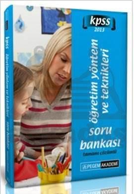 KPSS Eğitim Bilimleri Öğretim Yöntem ve Teknikleri Tamamı Çözümlü Soru Bankası 2013