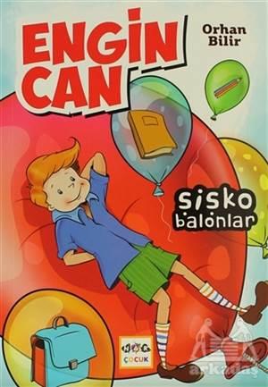 Engin Can: Şişko Balonlar