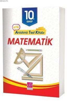 10. Sınıf Matematik Anlatımlı Test Kitabı