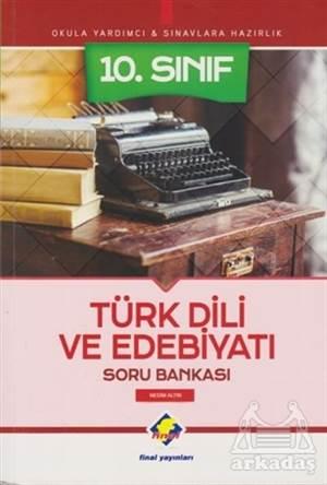 10. Sınıf Türk Dili Ve Edebiyatı Soru Bankası