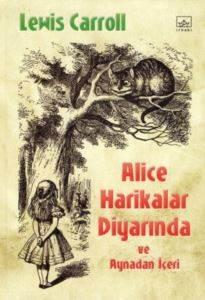 Alice Harikalar Diyarında; ve Aynadan İçeri