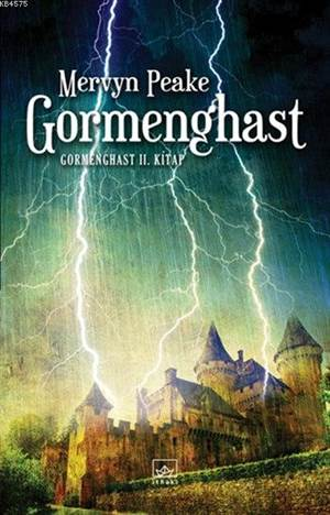 Gormenghast; <br/>Gormenghast 2 ...