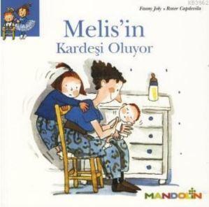 Melis'in Kardeşi O ...