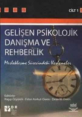 Gelişen Psikolojik Danışma ve Rehberlik 1; Meslekleşme Sürecindeki İlerlemeler