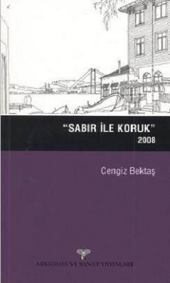 Sabır ile Koruk (2008)