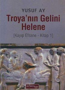 Troya'nın Gelini H ...