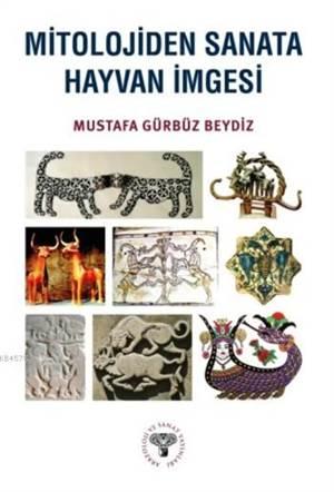 Mitolojiden Sanata Hayvan İmgesi
