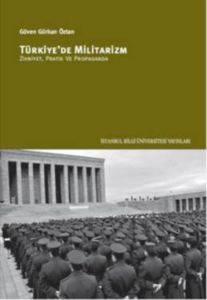Türkiyede <br/>Militarizm; Z ...