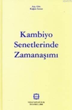 Kambiyo Senetlerinde Zamanaşımı