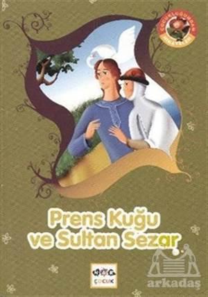 Prens Kuğu Ve Sultan Sezar