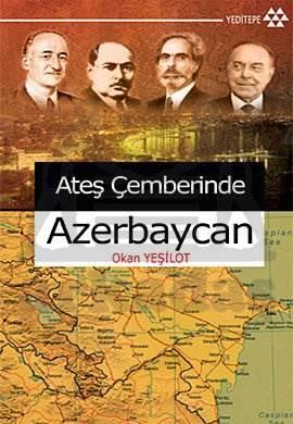 Ateş Çemberinde Azerbeycan