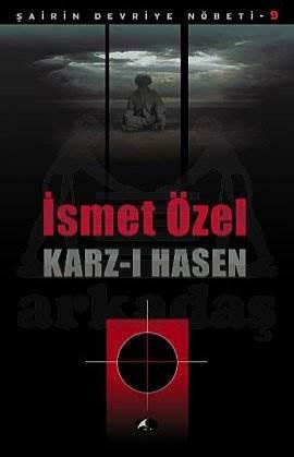 Karz-ı Hasen; Şairin Devriye Nöbeti 9