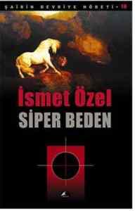 Siper Beden; Şairi ...