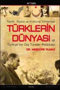 Türklerin Dünyası ve Türkiyenin Dış Türkler Politikası