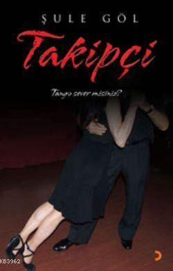 Takipçi; Tango Sever Misiniz?