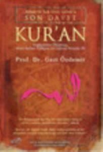 Allahın Tek Dini İslama Son Davet Kuran