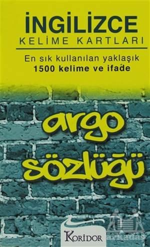 İngilizce Kelime Kartları Argo Sözlüğü