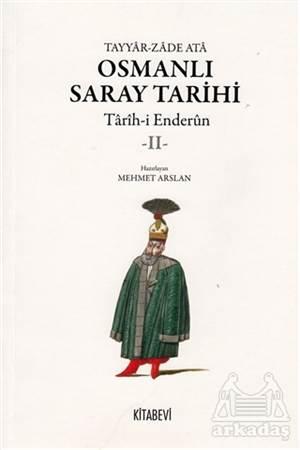 Osmanlı Saray Tarihi 2